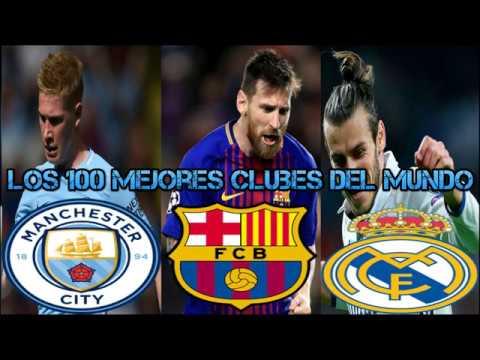 Los 100 mejores clubes del mundo | Barcelona, Liverpool, Madrid, Manchester