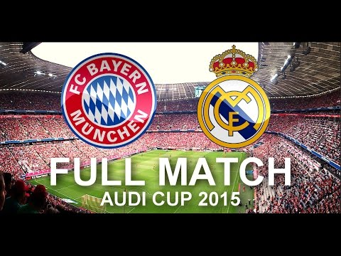FC Bayern Munich vs Real Madrid 1:0 | FULL Match 1080p HD – Audi Cup 2015 Final