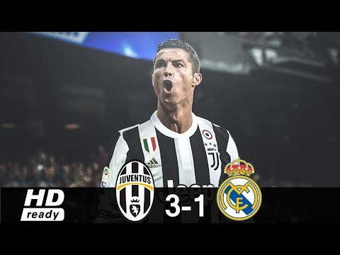 Juventus vs Real Madrid 3-1 – All Goals & Extended Highlights 2018