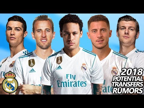 REAL MADRID – POTENTIAL TRANSFERS & RUMOURS WINTER 2018 | ft. NEYMAR, HARRY KANE, EDEN HAZARD…