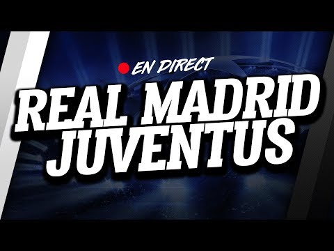 🔴 DIRECT / LIVE : REAL MADRID – JUVENTUS // Club House ( REAL – JUVE )