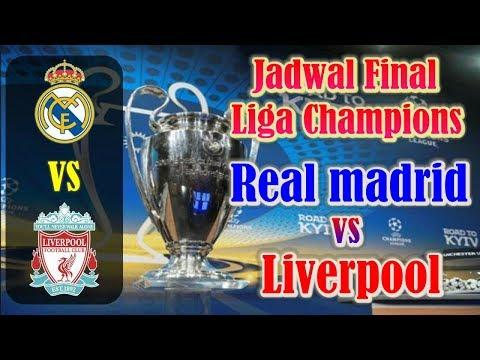 CATAT!!! Jadwal Final Liga Champions 2017/2018 Real Madrid vs Liverpool
