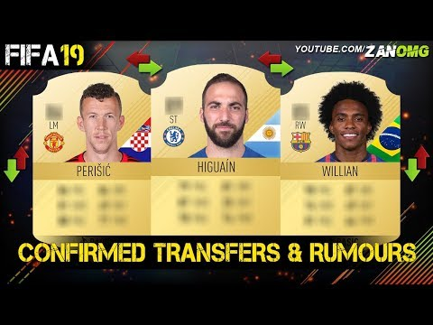 FIFA 19 | CONFIRMED TRANSFERS & RUMOURS!! | FT. WILLIAN, PERISIC, HIGUAIN…etc