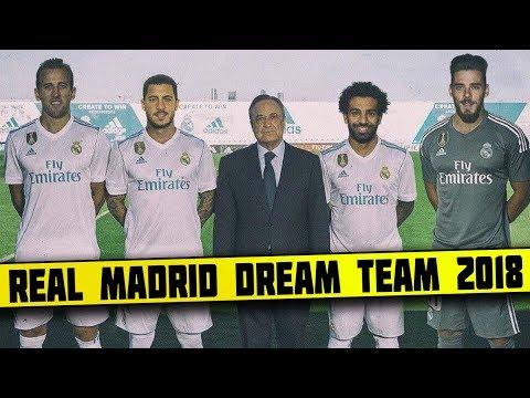 Real Madrid DREAM Team Lineup 2018-19 With Potential TRANSFERS ft Neymar Salah Ronaldo Hazard Kane