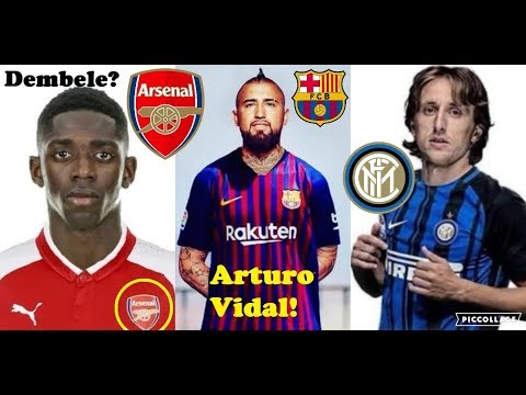 Confirmed Summer Transfers and Rumours 2018/2019 #4 ft. Arturo Vidal, Dembele, Modric