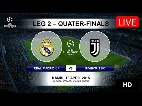 [Link LIVE STREAMING] Real Madrid vs Juventus – Leg 2 Quater-Finals Liga Champions