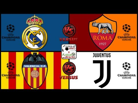 ⚽ REAL MADRID VS ROMA + VALENCIA VS JUVENTUS ⚽ CHAMPIONS LEAGUE