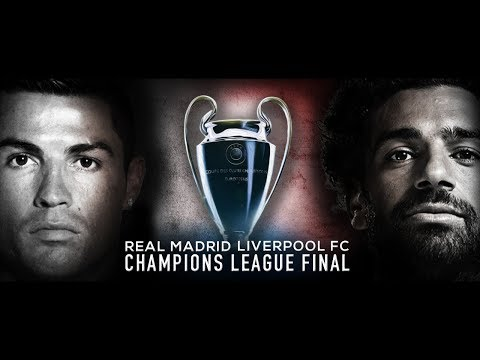 Liverpool vs Real Madrid – Champions League Final Trailer