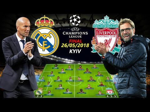 UCL FINAL 2018 KYIV | REAL MADRID vs LIVERPOOL | LINEUPS PREDICTION Ft. RONALDO, SALAH…