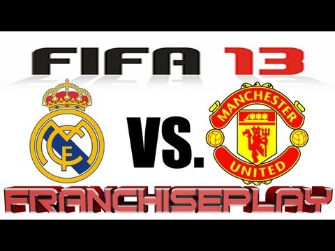 FIFA 13 Gameplay – Real Madrid vs. Manchester United (Full Match) – Thriller