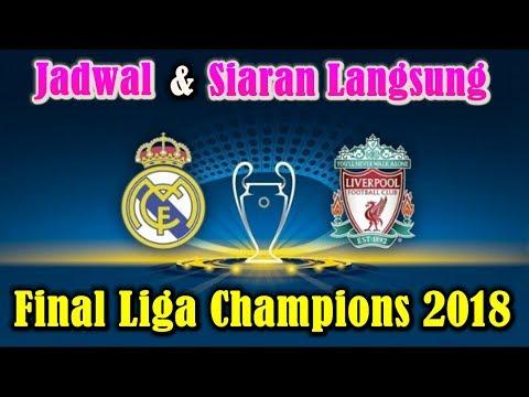 JANGAN LUPA!!! Jadwal dan Siaran Langsung Final Liga Champions 2018 Real Madrid vs Liverpool