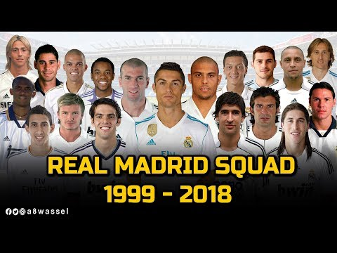 Real Madrid squad players 1999 – 2018