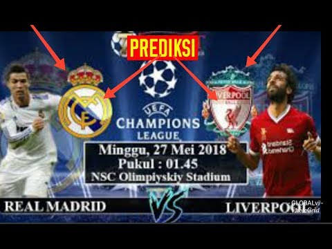 Prediksi final Liga Champions 2018 Real Madrid vs Liverpool