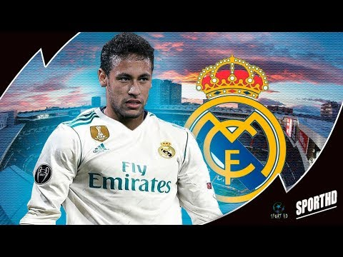 Neymar JR  – 2018 ● Welcome to Real Madrid