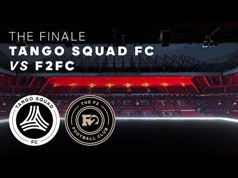 Tango Squad FC vs F2FC | The Finale