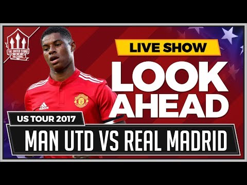 RASHFORD Wanted by MADRID! MAN UTD vs REAL MADRID Preview
