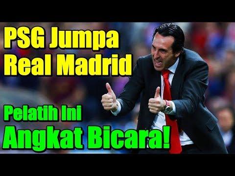 PSG Jumpa Real Madrid Di Liga Champions, Pelatih Ini Angkat Bicara!