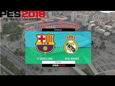 PES 2018 | FC Barcelona vs Real Madrid | Full Match Gameplay