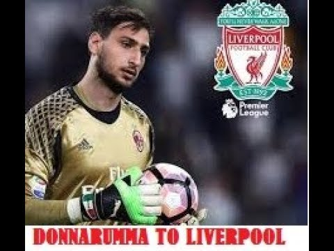 LFC NEWS : Liverpool beat Real Madrid in race to sign AC Milan keeper Gianluigi Donnarumma