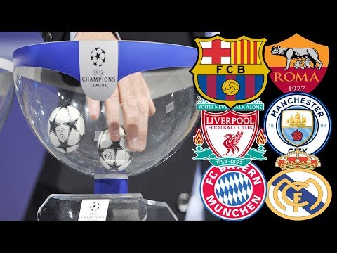 Uefa Champions League Quarter-final draw  2017/2018/  Qualified Teams And Date
