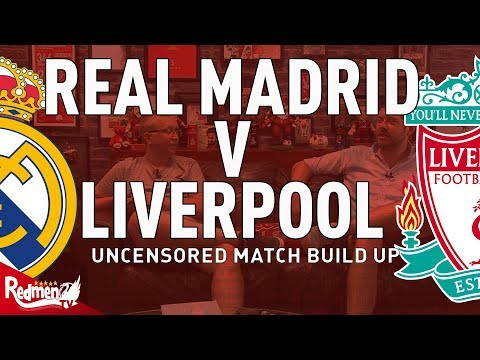 Real Madrid v Liverpool | CL Final | Uncensored Match Build Up