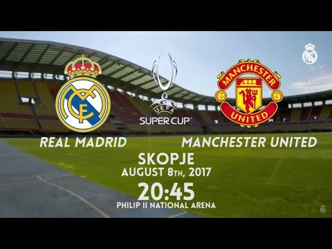 Real Madrid vs Manchester United | UEFA SUPER CUP PREVIEW
