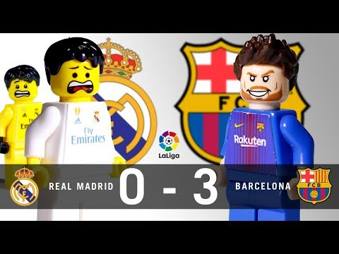 LEGO Real Madrid 0 – 3 FC Barcelona LaLiga 2017 / 2018