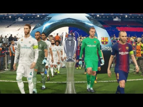 PES 2018 UEFA Champions League Final (FC Barcelona vs Real Madrid Gameplay) [legend level]