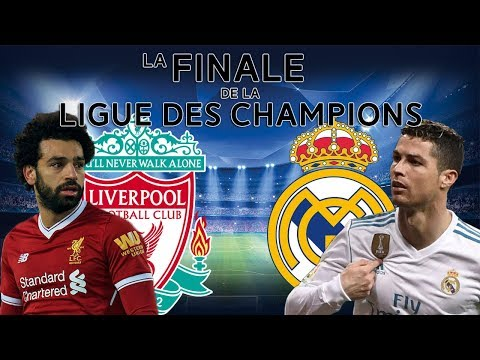 Real Madrid VS Liverpool – Finale Ligue des Champions 2018