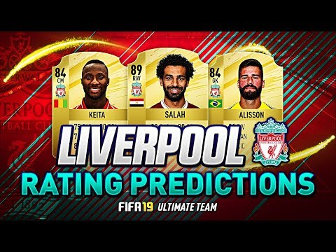 FIFA 19 LIVERPOOL PLAYER RATINGS PREDICTIONS | w/ ALISSON KEITA FIRMINO FABINHO MANÉ & SALAH FUT 19