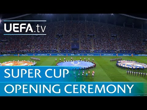 Real Madrid – Manchester United: UEFA Super Cup opening ceremony
