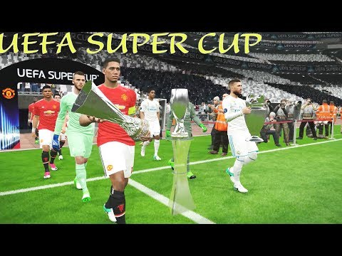 UEFA Super Cup 2017 † Real Madrid vs Manchester United Gameplay