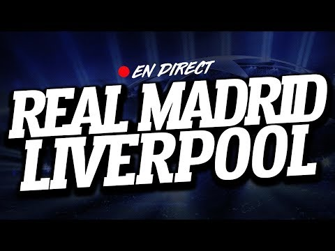 🔴 DIRECT / LIVE : REAL MADRID – LIVERPOOL // Club House ( FINALE LIGUE DES CHAMPIONS )