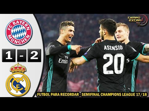 Bayern Munich vs Real Madrid 1-2 Resumen Highlights Semifinal UCL 17/18