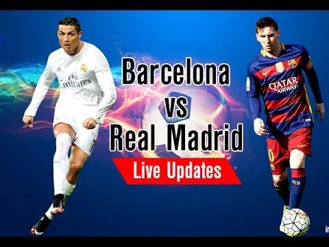 Barcelona Vs Real Madrid live Stream I Spanish Primera División Live Football