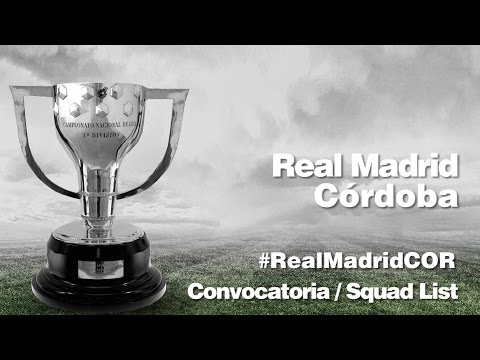 CONVOCATORIA / SQUAD LIST: Real Madrid-Córdoba