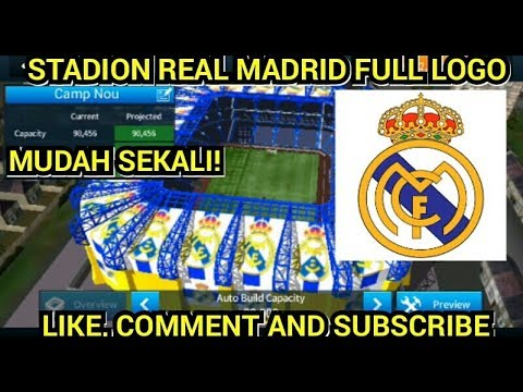 CARA MEMBUAT STADION FULL LOGO REAL MADRID [ DLS19 ]