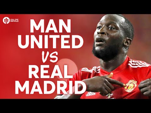Manchester United vs Real Madrid LIVE PREVIEW
