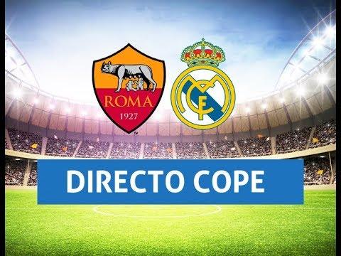 (SOLO AUDIO) Directo del Roma 0-2 Real Madrid en Tiempo de Juego COPE