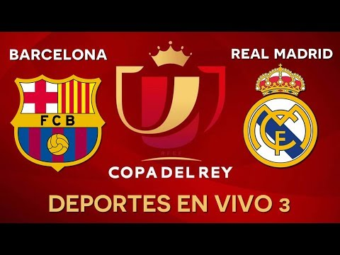 BARCELONA VS REAL MADRID EN VIVO / COPA DEL REY (IDA) / RADIO EN VIVO