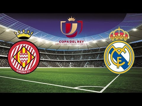 Girona vs Real Madrid Copa del Rey EN VIVO 01/31/2019