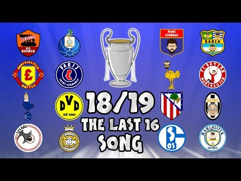 🏆THE LAST 16🏆 Champions League Song – 18/19 Intro Parody Theme!