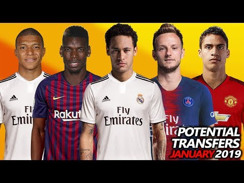 TOP 16 POTENTIAL TRANSFERS JANUARY 2019 | Ft. Pogba, Neymar, Mbappe, Rakitic, Varane .etc..