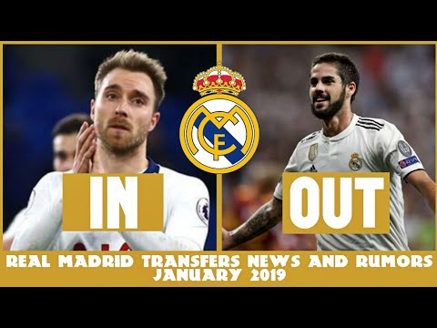 REAL MADRID TRANSFERS NEWS AND RUMORS JANUARY 2019 | TRANSFERS NEWS JANUARY 2019