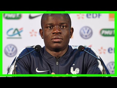 Breaking News | Real Madrid transfer news: Chelsea star N'Golo Kante 'gives go-ahead' to move