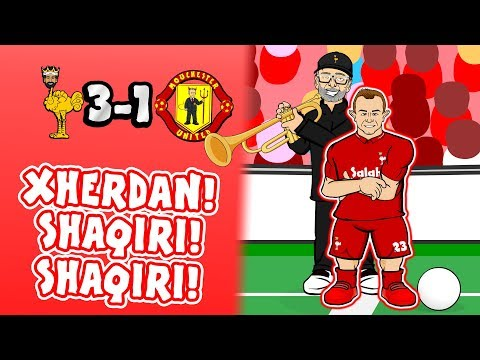 🎺SHAQIRI! SHAQIRI!🎺 3-1! Liverpool vs Man Utd (Song Parody Goals Highlights 2018)