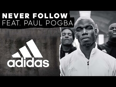 Never Follow feat. Paul Pogba — adidas Football