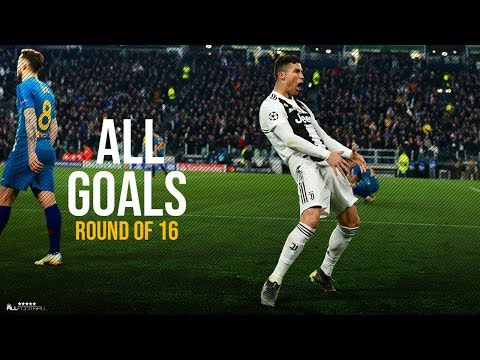 Champions League Goals 2019 ● Round of 16 | HD