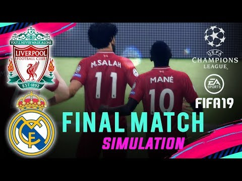 LIVERPOOL vs REAL MADRID | FIFA 19 UCL Final Match Simulation | Broadcast Camera – 1080HD
