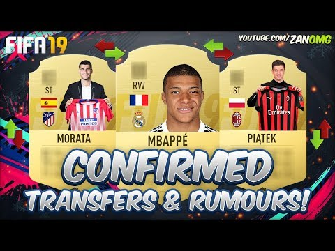 FIFA 19 | CONFIRMED TRANSFERS & RUMOURS!! | FT. MBAPPÉ, MORATA, PIATEK…